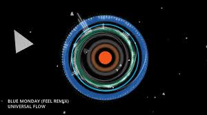 Universal Flow - Blue Monday Remix 2020 ...