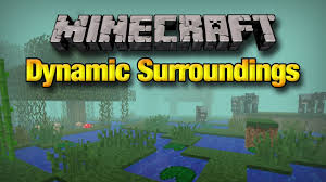 Minecraft 1 12 2 Dynamic Lights Dynamic Surroundings Mod For Minecraft 1 12 2 1 11 2