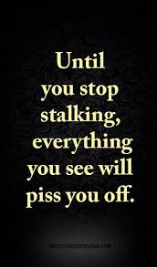 Stalking Quotes