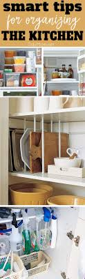 Organize Kitchen 8 Smart Organizing Tips For The Kitchen