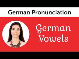 German Pronunciation German Vowels Youtube