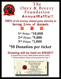 raffle the onyx breezy foundation to purchase your raffle tickets
