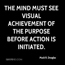 Purpose Quotes Amazing Mack R Douglas Quotes QuoteHD