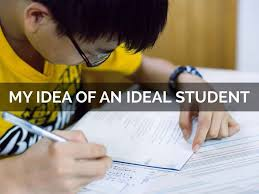 write a short essay on an ideal student ideal student