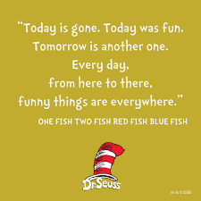 Explore the best of dr. 8 Dr Seuss Quotes To Inspire Your Kids Every Day Asda Good Living