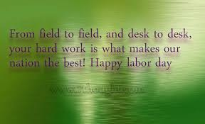 Labor Day 2015 | Labor Day Quotes | Happy Labor Day