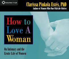 Clarissa pinkola estes gay rights