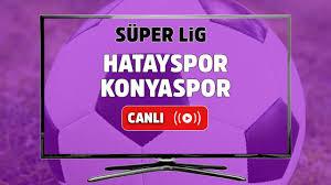 Canlı maç izle Hatayspor Konyaspor Bein Sports 2 canlı maç izle, Hatayspor  Konyaspor maçı ne zaman, saat kaçta ve hangi kanalda canlı yayınlanacak? -  Tv100 Spor