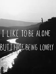 Quotes About Being Lonely Unique Sad Quote On Being Alone Yet Being Lonely