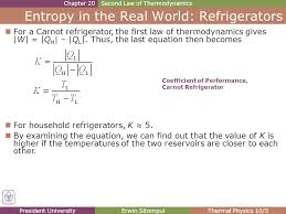 president universityerwin sitompulthermal physics 10 5 entropy in the real world refrigerators chapter 20second