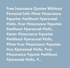 Life Insurance Quote Without Personal Information Car Insurance Quote Without Car tinadh 43