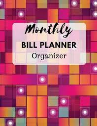 monthly bill organizer notebook 9781985675643 monthly bill planner organizer with calendar 2018