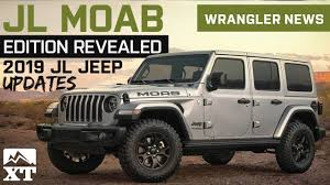 2019 jl wrangler updates and colors jeep jl moab edition reveal sel engine fate jeep news