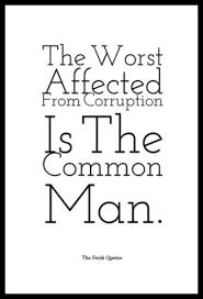 Corruption Quotes Amazing Anti Corruption Slogans And Corruption Quotes TheFreshQuotes