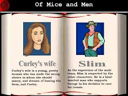 copyright © ppt  38 of mice and men curley s wife slim