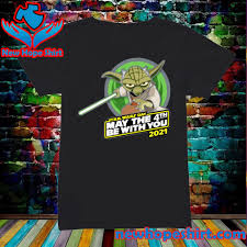 Official Star War Master Yoda With Star Wars Day May The 4th Be With You  2021 Shirt, hoodie, sweater, long sleeve and tank top