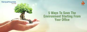 5 Modest Ways to Save the Environment - Manipal Hospitals