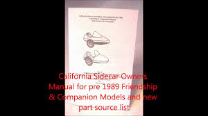 california sidecar owners manual for pre 1989 friendship Calif Sidecar Wireing Diagram california sidecar owners manual for pre 1989 friendship & companion models wmv