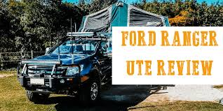 2009 Ford Ranger Towing Capacity Chart Ford Ranger Ute Ranger Camping And Review Trayon Camper