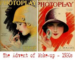 the advent of makeup in the 1920s