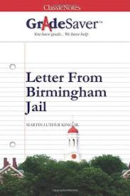 letter from birmingham jail essay questions gradesaver letter from birmingham jail by martin luther king jr