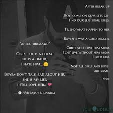 After Break Up Quotes Awesome After Break Up Boy Come Quotes Writings By Nabila Shaikh