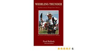 Whirling Thunder ONe Man's Journey Through Native America: Bullock ...
