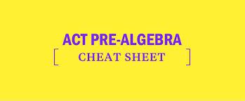 Act Pre Algebra Cheat Sheet Kaplan Test Prep
