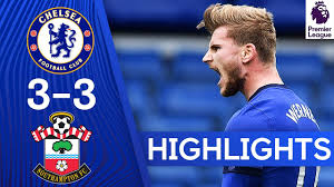 Chelsea 3-3 Southampton | Werner Scores A Brace At The Bridge! | Premier  League Highlights - YouTube
