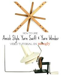 how to use a swift and yarn ball winder on moogly