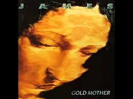 <b>James</b> - <b>Gold mother</b> studio version - YouTube
