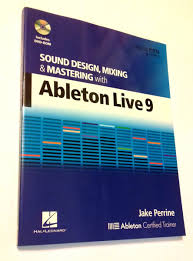 Sound Design Mixing And Mastering With Ableton Live Livro Sound Design Mixing Mastering Ableton Live 9 Novo