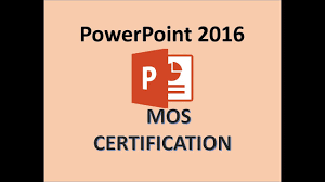 Microsoft Powerpoint Certificate Template Powerpoint 2016 Mos Exam Certification Microsoft Office Specialist Certiport Test Training 2018