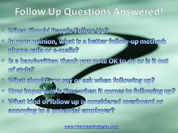 follow up interview call 6 most asked follow up questions answered