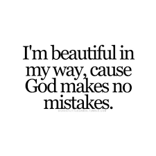 God Created Me Beautiful Quotes