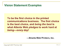 mission statement examples business copyright 2007 prentice hall ch 2 1 chapter 2 the business vision