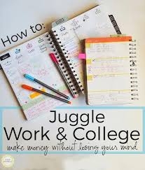 Make College Schedule Online 70 Of College Students Work While In College Here Are Some