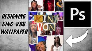 King Von Wallpaper Speed Art! - YouTube