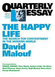 the happy life quarterly essay quarterly essay 41 the happy life