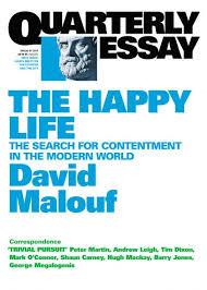 the happy life quarterly essay quarterly essay 41 the happy life