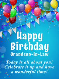 Party Streamers Happy Birthday Card For Grandson In Law