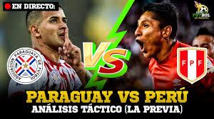 LA PREVIA! 🔥 PARAGUAY VS. PERÚ | ELIMINATORIAS QATAR 2022 (ANÁLISIS  TÁCTICO) - YouTube