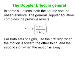 the doppler effect in general in some situations both the source and the observer move
