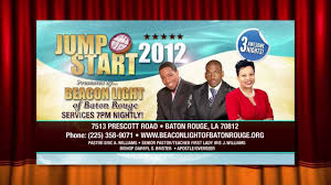 Beacon Light Of Houma Jumpstart 2012 Three Awesome Nights At Beacon Light Of Baton Rouge