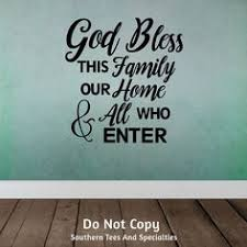 god bless this family our home and all who enter personalized vinyl wall decal sticker on bless our home wall art with vinyl wall art bless this home and all who by vinylartstudio