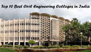 Top 10 Best Civil Engineering Colleges in India - Most Popular ...