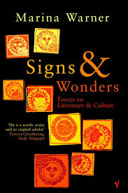 signs wonders essays on literature and culture by marina warner share this title