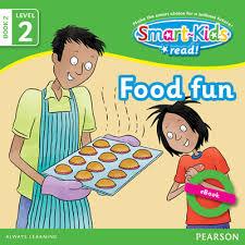 smart kids read level 2 book 2 food fun