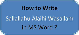 how to write ms write sallallahu alaihi wasallam in ms word easily magbin