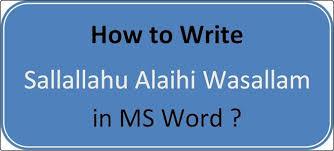 Write Sallallahu Alaihi Wasallam In Ms Word Easily Magbin